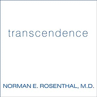 Transcendence     Healing and Transformation Through Transcendental Meditation              By:                                                                                                                                 Norman E. Rosenthal                               Narrated by:                                                                                                                                 Gildart Jackson                      Length: 8 hrs and 4 mins     289 ratings     Overall 4.2