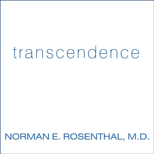 Transcendence Audiobook By Norman E. Rosenthal cover art