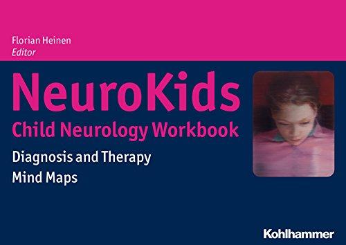 NeuroKids - Child Neurology Workbook: Diagnosis and Therapy - Mind Maps (English Edition)