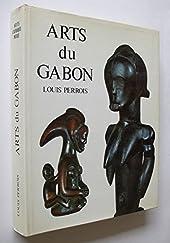 Arts du Gabon - Les arts plastiques du bassin de l'Ogooué (Arts d'Afrique noire) de Louis Perrois
