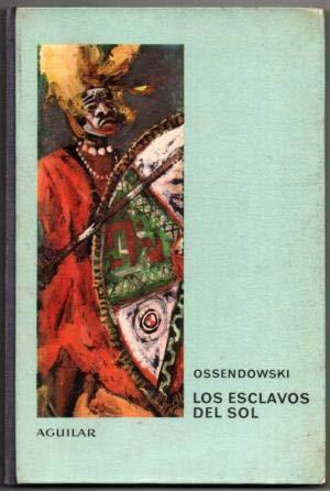 LOS ESCLAVOS DEL SOL. Adapt. de Tresgallo de Souza. Ilustrs. de Miguel...