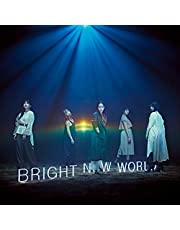 BRIGHT NEW WORLD(初回生産限定盤A)(DVD付)(特典なし)