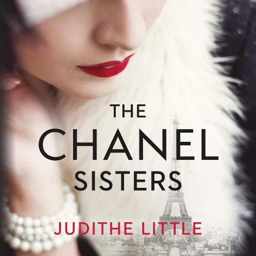 The Chanel Sisters Audiobook By Judithe Little cover art