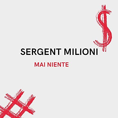 Sergent Milioni