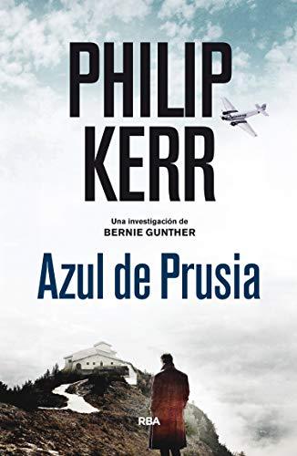 Azul de Prusia (Bernie Gunther, 12) (NOVELA POLICÍACA BIB)