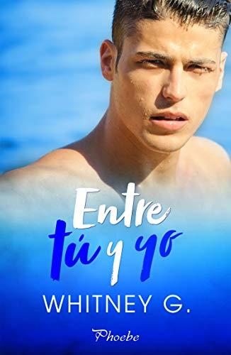 Entre tú y yo (Spanish Edition)