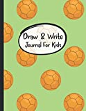 Draw & Write Journal For Kids: Creative Writing Primary Wide Ruled Storybook Paper for 3rd through 5th Grade - Creative Writing Notebook, Storybook, Short Story Authors - Pretty Handball pattern