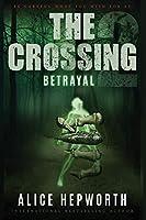 The Crossing 2: Betrayal