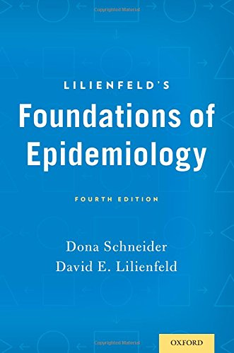 Lilienfeld's Foundations of Epidemiology