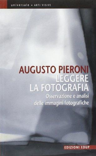 Leggere la fotografia. Osservazione e analisi delle immagini fotografiche
