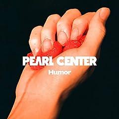 PEARL CENTER「Humor」のジャケット画像