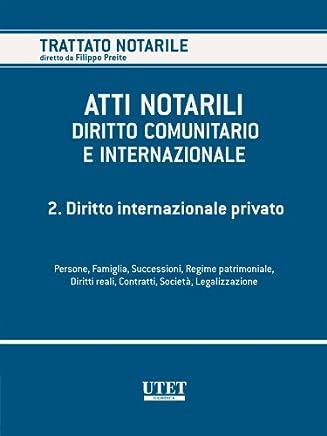 Volume 2. Diritto internazionale privato