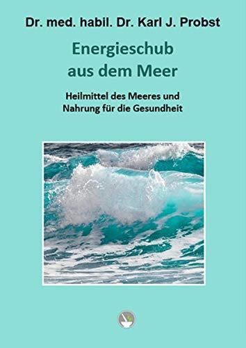 Energieschub aus dem Meer: Heilmittel des Meeres und Nahrung für die Gesundheit