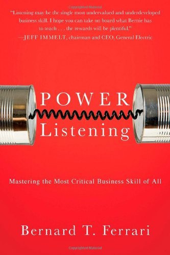 Power Listening: Mastering the Most Critical Business Skill of All (Hardback) - Common