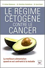 Le Régime cétogène contre le cancer d'Ulrike Kammerer