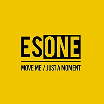 Move Me / Just a Moment