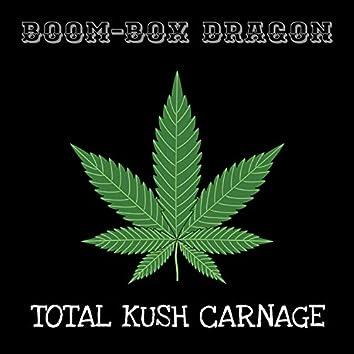 Total Kush Carnage