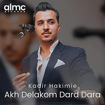 Akh Delakom Dard Dara