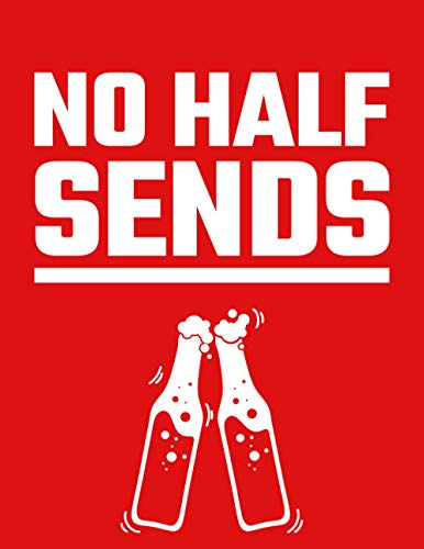 NO HALF SENDS: Nelk Boys No Half Sends Notebook/ Journal/ Notepad/ Diary | 100 College Ruled Lined Pages | A4