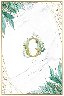 O: Great Initial Monogram Letter O College Ruled Notebook - White Marble with floral letter watercolor green and gold leaf...