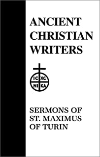 50. Sermons of St. Maximus of Turin (Ancient Christian Writers)