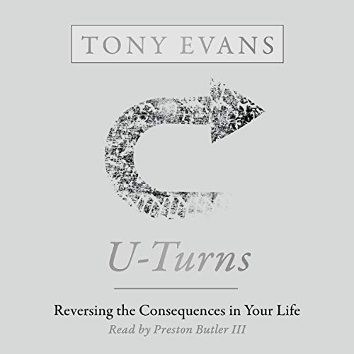 U-Turns: Reversing the Consequences in Your Life
