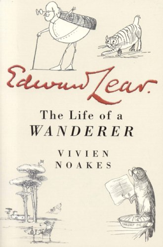 Edward Lear: The Life of a Wanderer