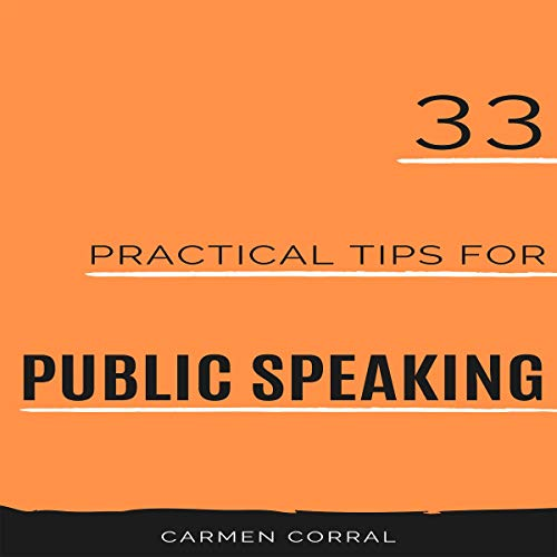 33 Practical Tips for Public Speaking, Volume 1 cover art