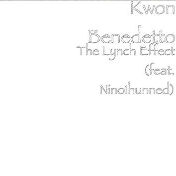 The Lynch Effect (feat. Nino1hunned)