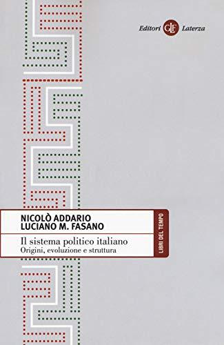 Il sistema politico italiano. Origini, evoluzione e struttura