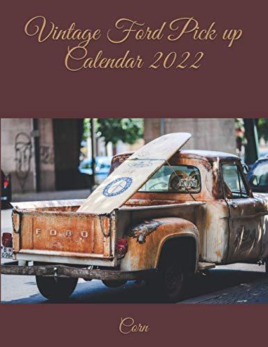 Vintage Ford Pick up Calendar 2022