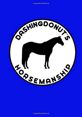 DashingDonut's Horsemanship: Notebook to Help Improve Your Riding Blue Plain
