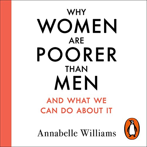 Why Women Are Poorer Than Men and What We Can Do About It cover art