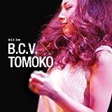 B.C.V.* Tomoko