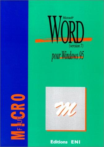 Word pour Windows 95 : Version 7, Microsof (Microfluo)