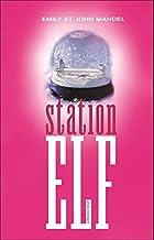 Station elf: roman
