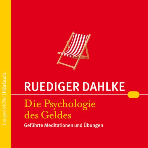 Die Psychologie des Geldes Audiobook By Ruediger Dahlke cover art