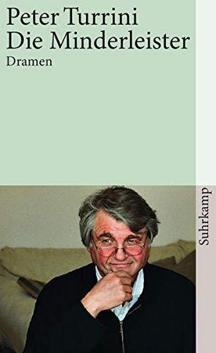 Die Minderleister: Dramen. Band 10 der Werkausgabe (suhrkamp taschenbuch)