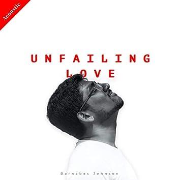 Unfailing Love (Acoustic Version)