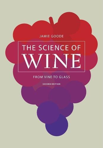 Image OfThe Science Of Wine: From Vine To Glass