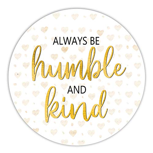 Always Be Humble and Kind Mousepad, Gold, Inspirational Quote, Desk Accessories, Office Decor, 7.87 x 7.87 x 0.12 Inch
