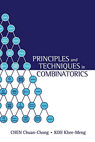 Compare Textbook Prices for Principles and Techniques in Combinatorics  ISBN 9789810211394 by KOH, KHEE-MENG,CHEN, CHUAN CHONG