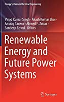 Renewable Energy and Future Power Systems (Energy Systems in Electrical Engineering)