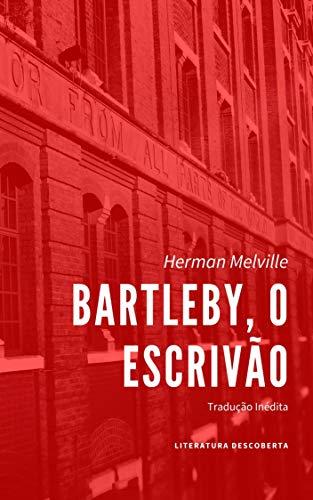 Bartleby, o Escrivão