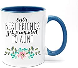 White+Blue - Only the Best Friends Get Promoted to Auntie Coffee Mug or Tea Cup 11 Ounce
