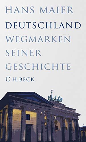 Buchseite und Rezensionen zu 'Deutschland: Wegmarken seiner Geschichte' von Hans Maier