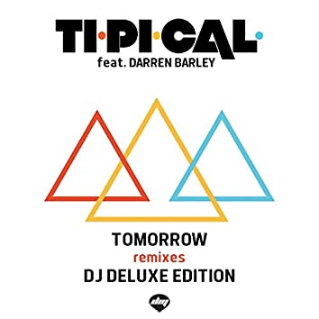Tomorrow (Dj Deluxe Edition) [feat. Darren Barley]