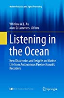 Listening in the Ocean (Modern Acoustics and Signal Processing)
