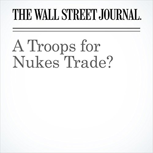 A Troops for Nukes Trade? copertina