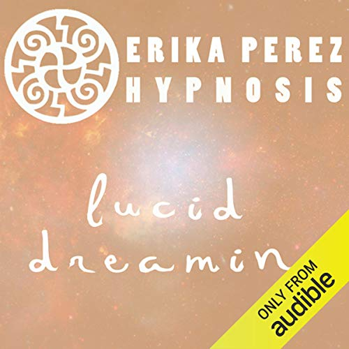 Suenos Lucidos Hipnosis [Lucid Dreaming Hypnosis] audiobook cover art